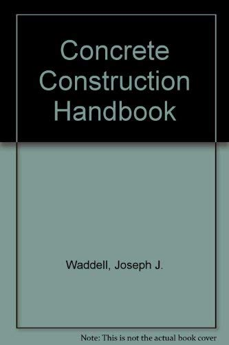 9780070676398: Concrete Construction Handbook