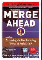 9780070677319: Merge Ahead : Mastering the Five Enduring Trends of Artful M and A