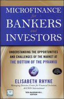 9780070677333: Microfinance for Bankers and Investors: Understanding the Opportunities and Challenges of the Market at the Bottom of the Pyramid