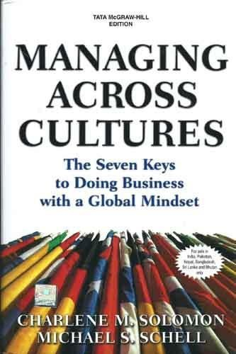 9780070677357: Managing Across Cultures: The Seven Keys to Doing Business with a Global Mindset