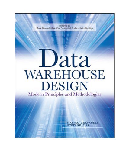 9780070677524: Data Warehouse Design: Modern Principles and Methodologies [Paperback]