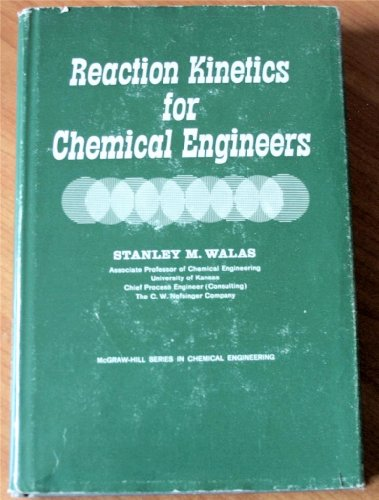 9780070677838: Reaction Kinetics For Chemical Engineers
