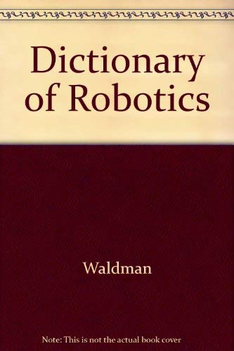 9780070678040: Dictionary of Robotics