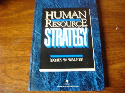 9780070678460: Human Resource Strategy (McGraw-Hill Series in Management)