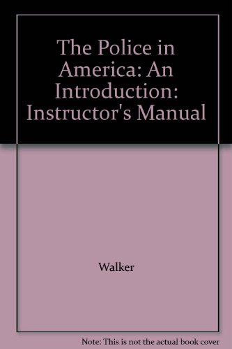 9780070679009: The Police in America: An Introduction: Instructor's Manual