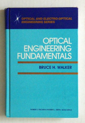 9780070679306: Optical Engineering Fundamentals (Optical & electro-optical engineering series)