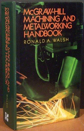 9780070679580: McGraw-Hill Machining and Metalworking Handbook