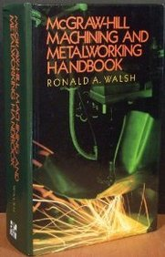 9780070679580: McGraw-Hill Machining and Metalworking Handbook