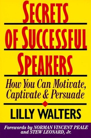 9780070680333: Secrets of Successful Speakers: How You Can Motivate, Captivate, and Persuade