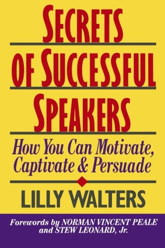 9780070680340: Secrets of Successful Speakers: How You Can Motivate, Captivate, and Persuade