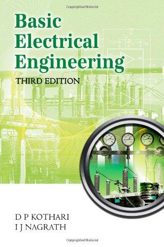 Basic Electrical Engineering: Third Edition: Kothari, Dr. D