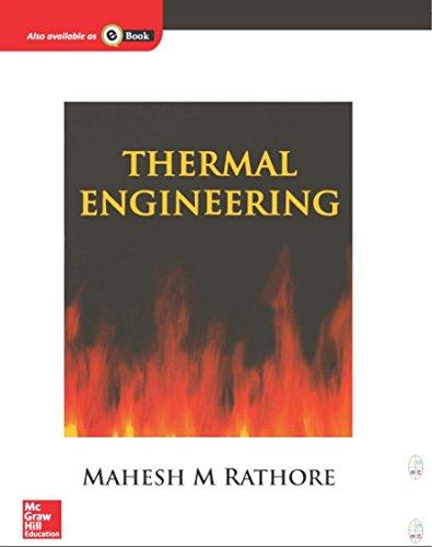 Thermal Engineering: Mahesh M Rathore