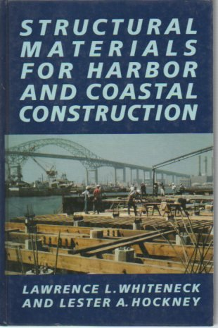 9780070681538: Structural Materials for Harbor and Coastal Construction