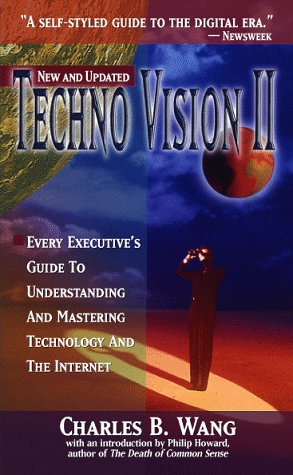 9780070681699: Techno Vision II: Every Executive's Guide to Understanding and Mastering Technology and the Internet