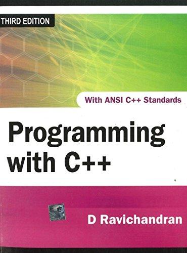 Programming With C++ 3Rd Edition: Ravichandran