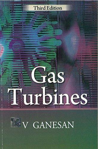 Gas Turbines (Third Edition): V. Ganesan