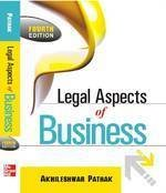 Legal Aspects Of Business, 4E: Akhileshwar Pathak