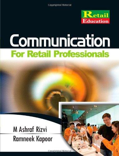 Communication for Retail Professionals: 1E: Mr. M Ashraf