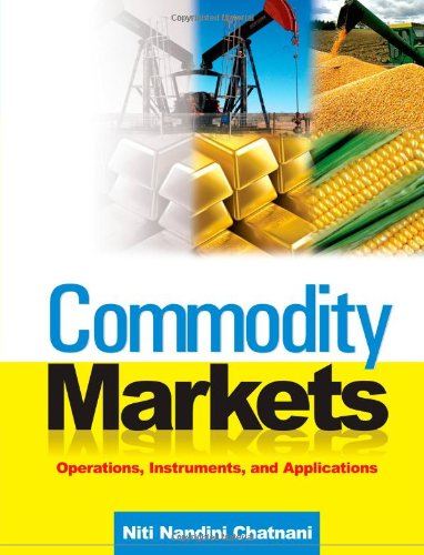 9780070682146: Commodity Markets: Operations, Instruments, and Applications