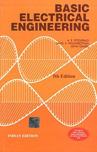 Basic Electrical Engineering (Fifth Edition): A. Fitzgerald,Arvin Grabel,David