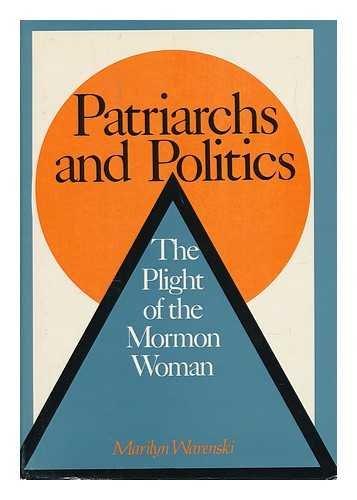 9780070682702: Patriarchs and politics: The plight of the Mormon woman