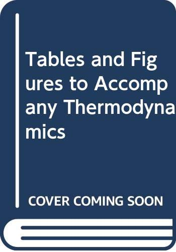 9780070682887: Tables and Figures to Accompany Thermodynamics