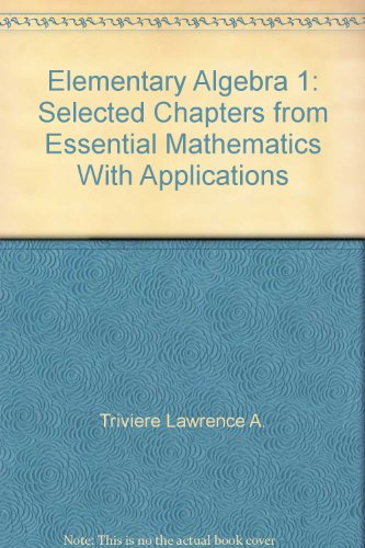 9780070683044: Elementary Algebra 1: Selected Chapters from Essential Mathematics With Applications