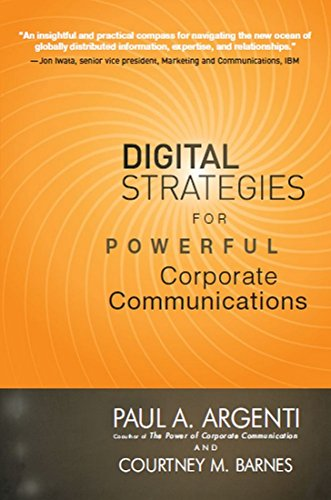 9780070683372: Digital Strategies For Powerful Corporate Communications