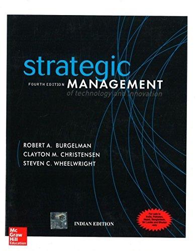 Strategic Management Of Technology And Innovation 4Th: Burgelman