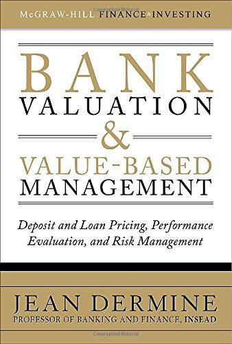 9780070683426: Bank Valuation and Value-Based Management: Deposit and Loan Pricing, Performance Evaluation, and Risk Management