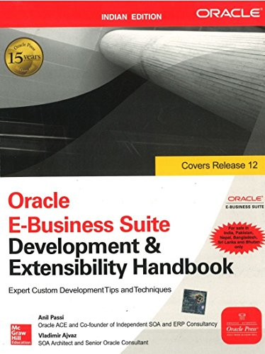 9780070683501: Oracle E­Business Suite Development And Extensibility Handbook