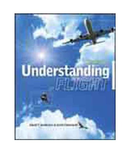 9780070683549: [Understanding Flight] (By: David W. Anderson) [published: October, 2009]