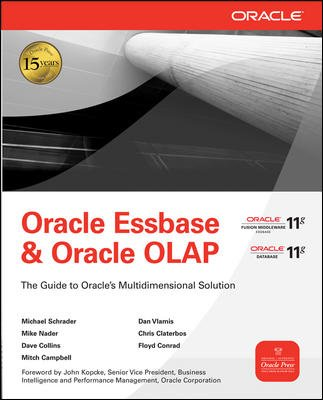 9780070683587: Oracle Essbase & Oracle OLAP: The Guide to Oracle's Multidimensional Solution