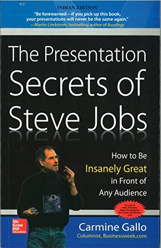 9780070683617: The Presentation Secrets of Steve Jobs: How to Be Insanely Great in Front of Any Audience