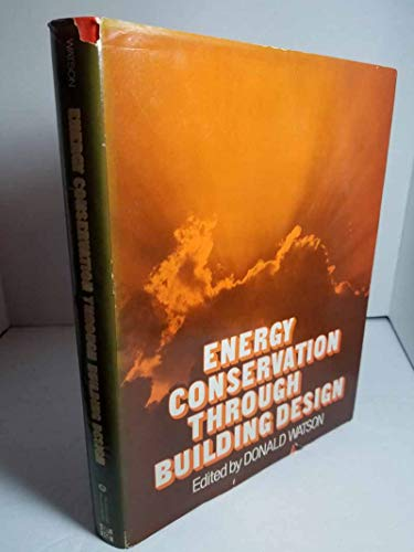 9780070684607: Energy Conservation Through Building Design