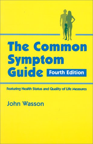 9780070684690: Common Symptom Guide: A Guide to the Evaluation of Common Adult and Pediatric Symptoms
