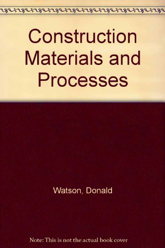 9780070684713: Construction Materials and Processes