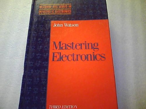 9780070684829: Mastering Electronics (Mcgraw Hill Series in Intuitive Ic Electronics)