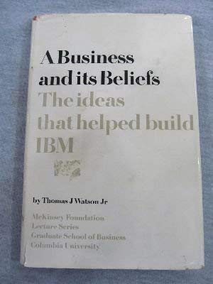 9780070684850: Business and Its Beliefs (McKinsey Foundation Lectures)