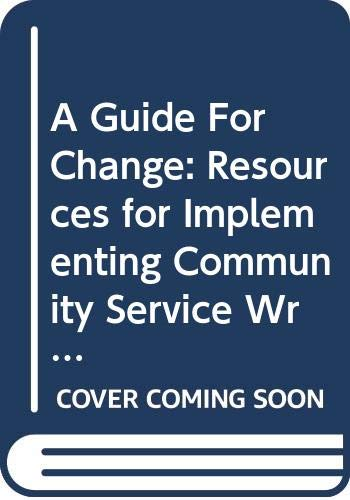9780070686175: A Guide For Change: Resources for Implementing Community Service Writing
