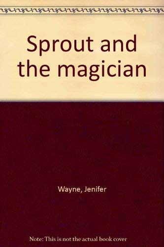 9780070687059: Sprout and the magician