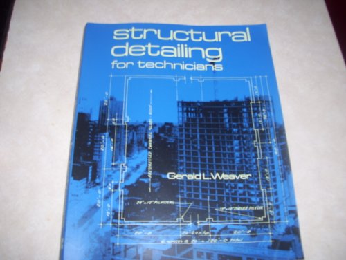 9780070687127: Structural Detailing for Technicians