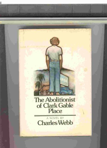 9780070687851: The Abolitionist of Clark Gable Place