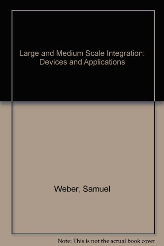 9780070688155: Large and Medium Scale Integration: Devices and Applications