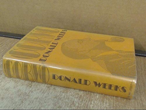 Corvo: Saint or Madman? (A New Biography: Donald Weeks