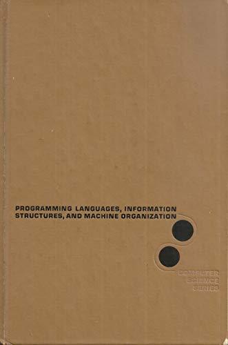 9780070689817: Programming Language, Information Structure and Machine Organization (Computer Science)