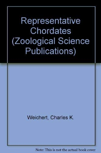 Representative Chordates (Zoological Science Publications): CHARLES K. WEICHERT