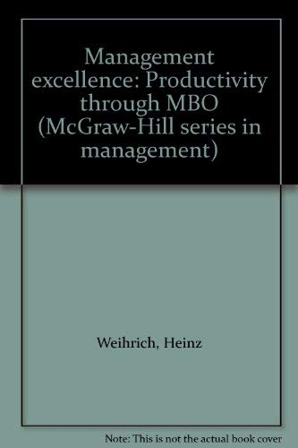 9780070690011: Management excellence: Productivity through MBO (McGraw-Hill series in management)