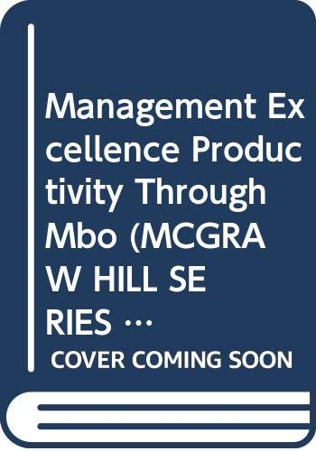 9780070690028: Management Excellence Productivity Through Mbo (Mcgraw Hill Series in Management)