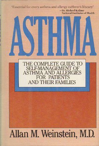 9780070690585: Asthma: The Complete Guide to Self-Management of Asthma and Allergies for Patients and Their Families